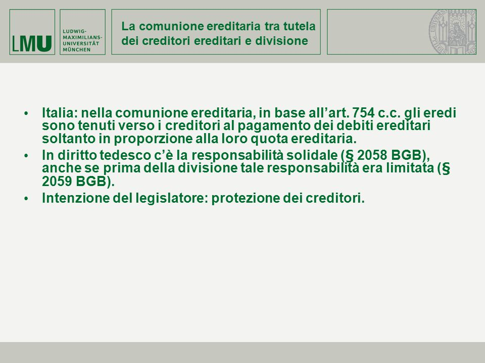 La comunione ereditaria tra tutela dei creditori ereditari e divisione Italia: nella comunione ereditaria, in base all'art. 754 c.c. gli eredi sono te