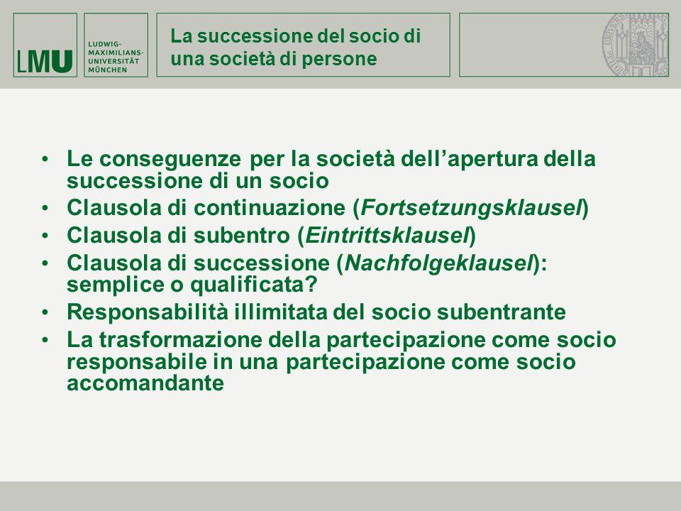 La successione del socio di una società di persone Le conseguenze per la società dell'apertura della successione di un socio Clausola di continuazione