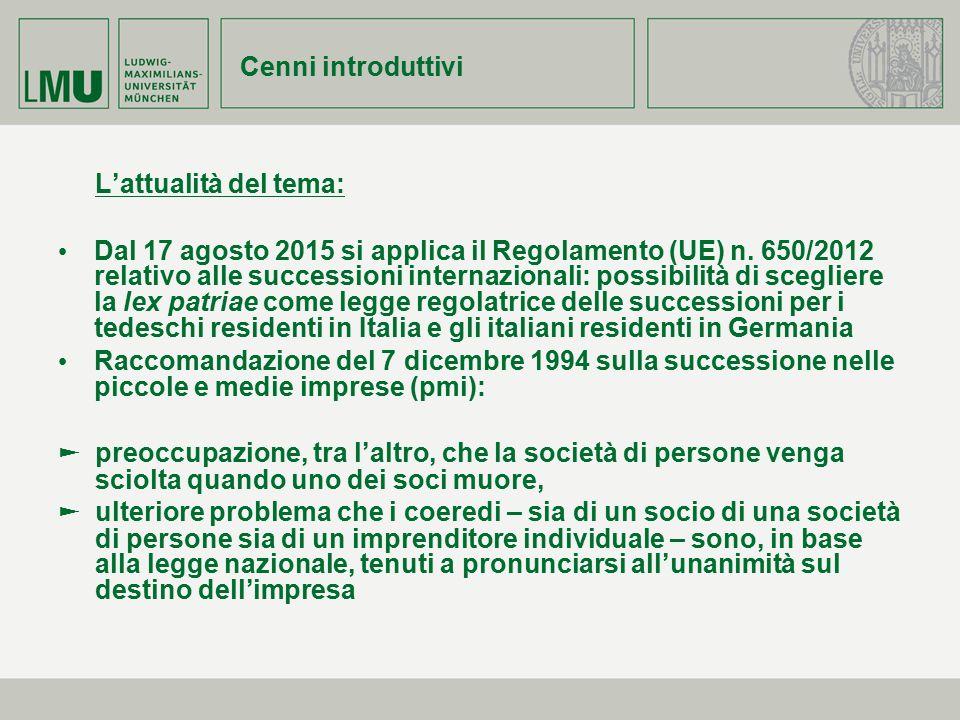 Cenni introduttivi L'attualità del tema: Dal 17 agosto 2015 si applica il Regolamento (UE) n. 650/2012 relativo alle successioni internazionali: possi