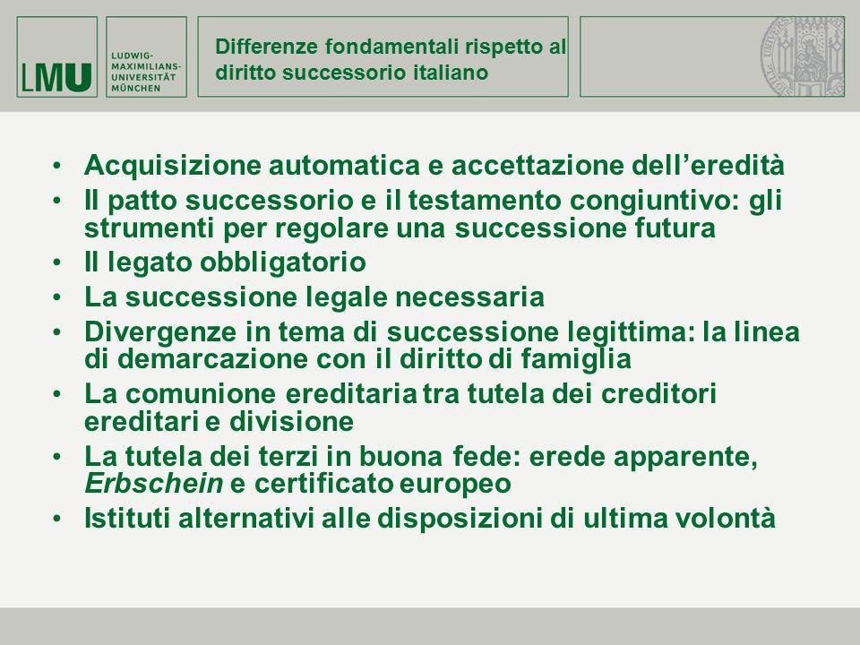 Differenze fondamentali rispetto al diritto successorio italiano Acquisizione automatica e accettazione dell'eredità II patto successorio e il testame