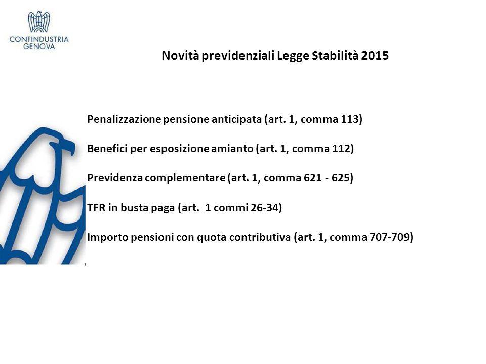 Novità previdenziali Legge Stabilità 2015 Penalizzazione pensione anticipata (art.