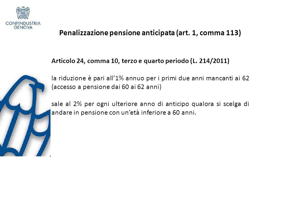 Previdenza Complementare ( art.15 DDL Concorrenza ) Pensione anticipata – art.