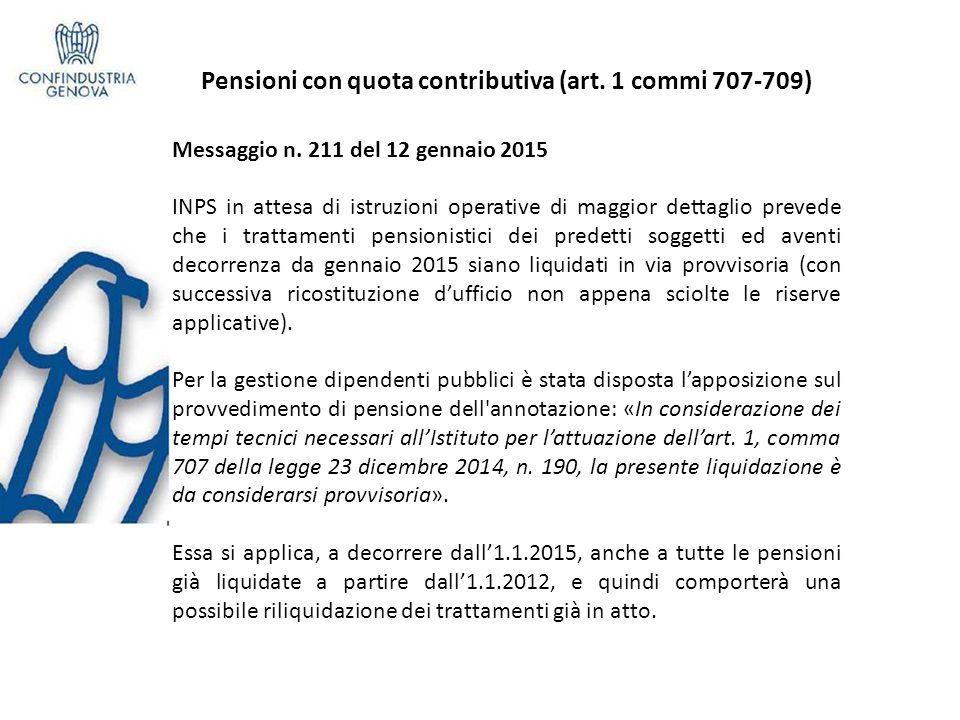 Pensioni con quota contributiva (art.1 commi 707-709) Messaggio n.