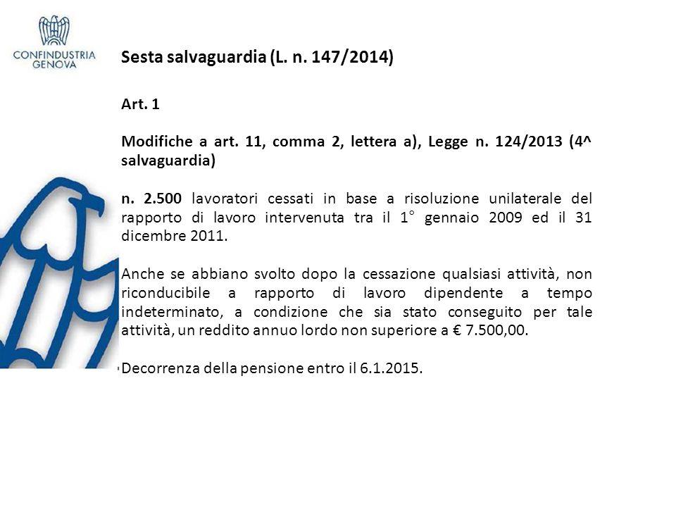 Sesta salvaguardia (L.n. 147/2014) e Art. 1 Modifiche a art.
