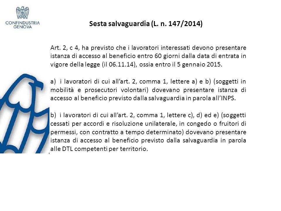 Sesta salvaguardia (L.n. 147/2014) e Art.