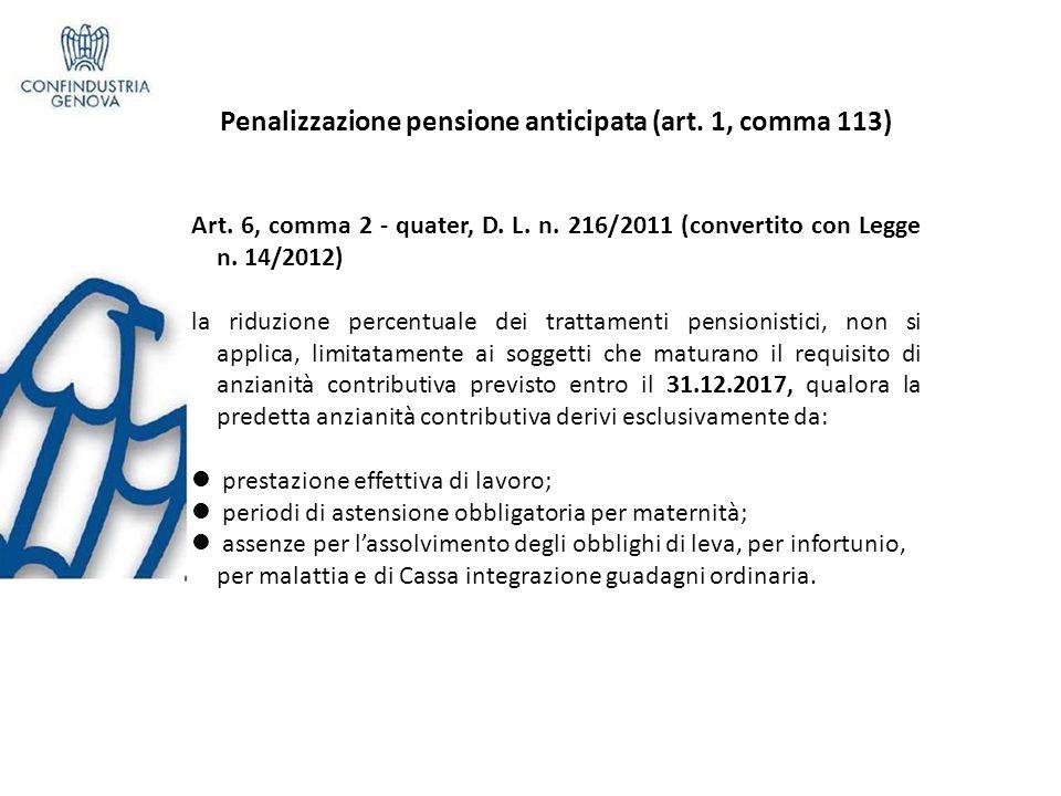 Benefici pensionistici esposizione amianto (art.1, c 112) 112.