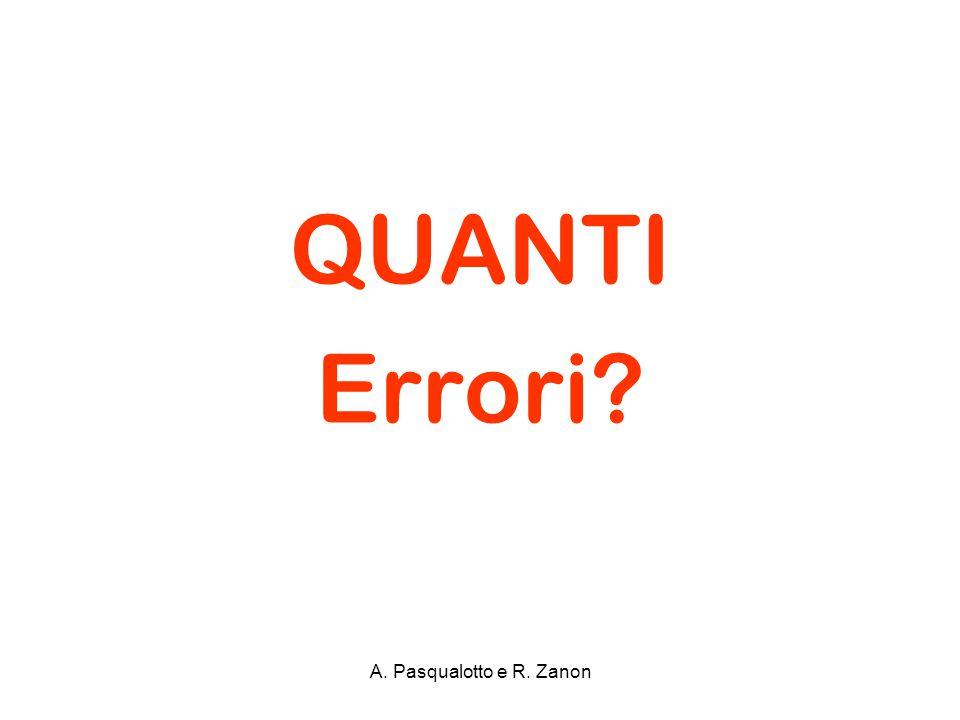 QUANTI Errori? A. Pasqualotto e R. Zanon