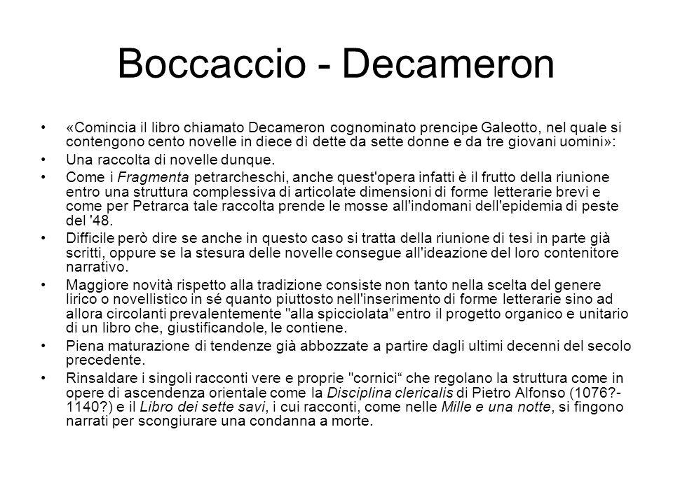 Boccaccio - Decameron «Comincia il libro chiamato Decameron cognominato prencipe Galeotto, nel quale si contengono cento novelle in diece dì dette da