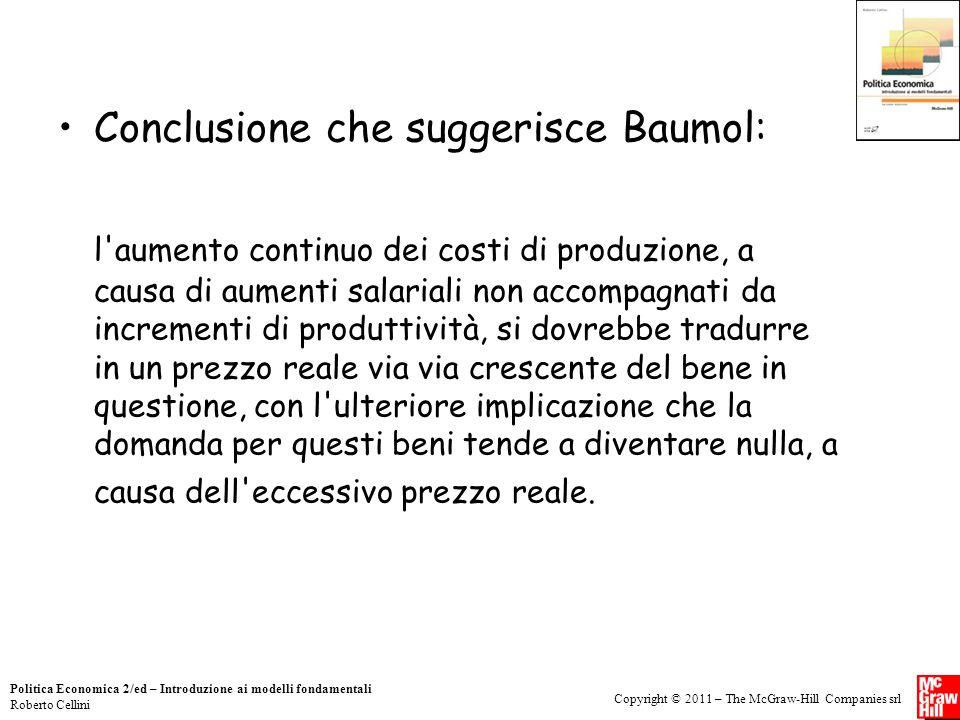 Copyright © 2011 – The McGraw-Hill Companies srl Politica Economica 2/ed – Introduzione ai modelli fondamentali Roberto Cellini Conclusione che sugger