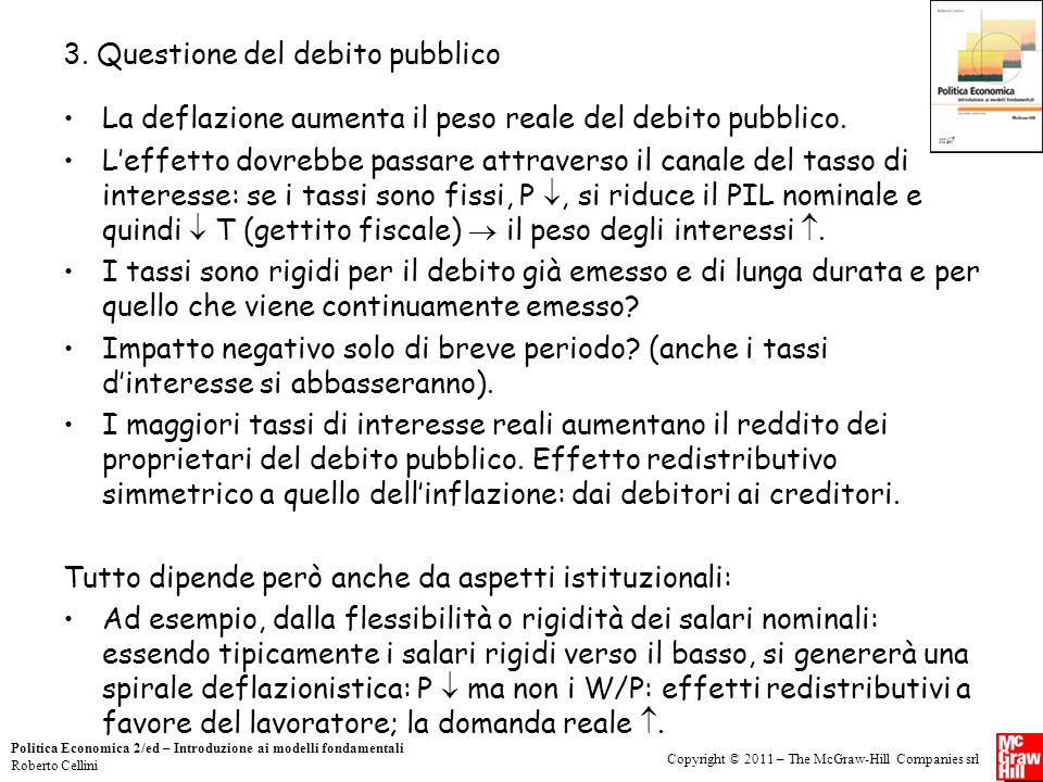 Copyright © 2011 – The McGraw-Hill Companies srl Politica Economica 2/ed – Introduzione ai modelli fondamentali Roberto Cellini 3. Questione del debit