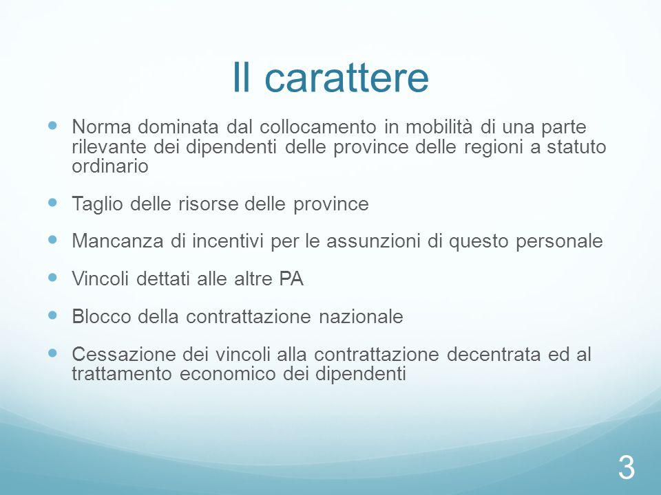Il carattere Norma dominata dal collocamento in mobilità di una parte rilevante dei dipendenti delle province delle regioni a statuto ordinario Taglio