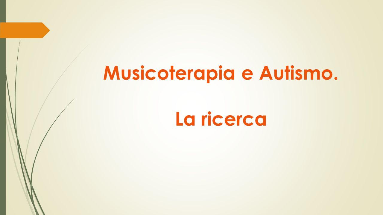 Musicoterapia e Autismo. La ricerca