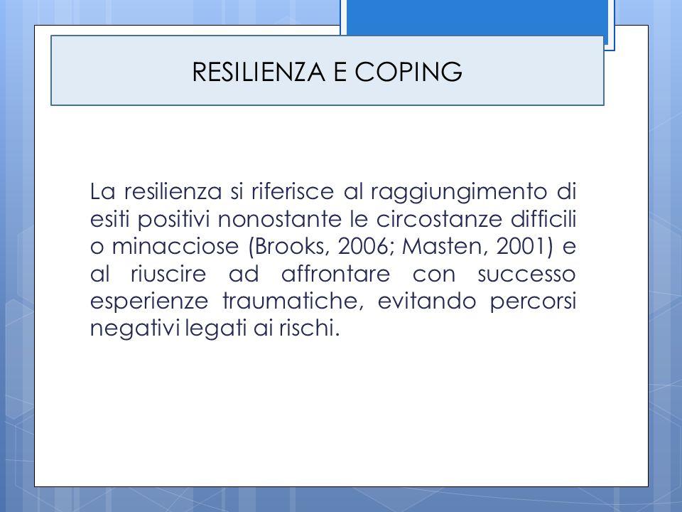 La resilienza si riferisce al raggiungimento di esiti positivi nonostante le circostanze difficili o minacciose (Brooks, 2006; Masten, 2001) e al rius