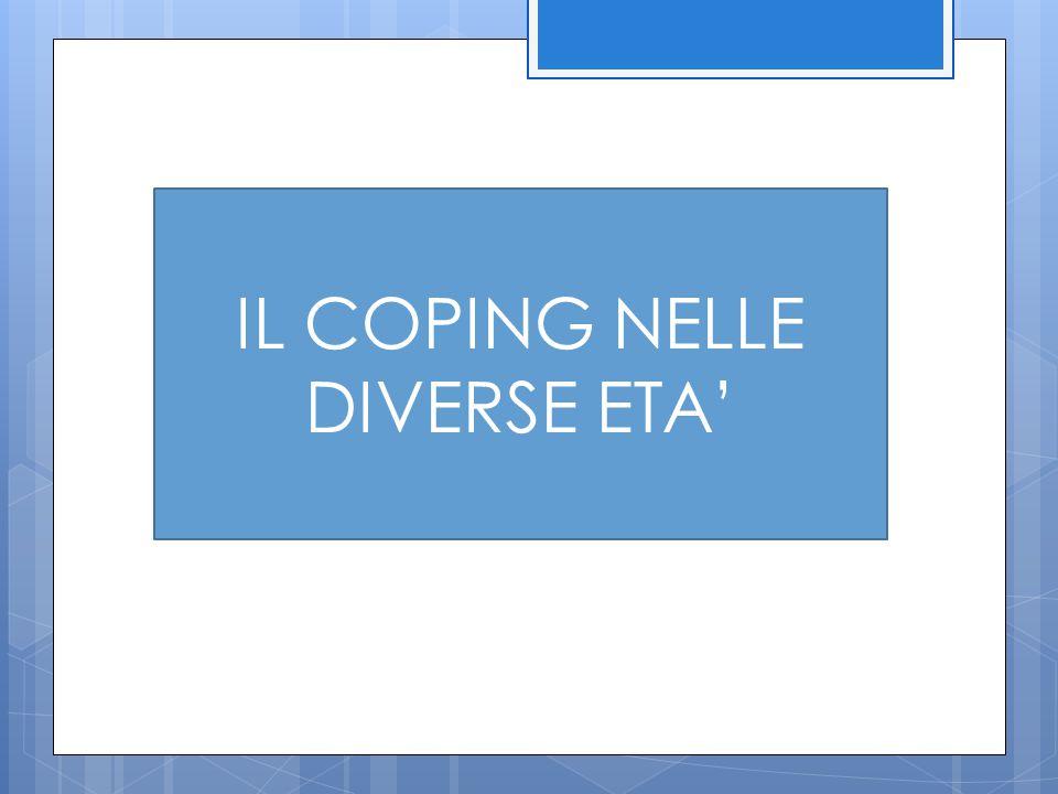 IL COPING NELLE DIVERSE ETA'
