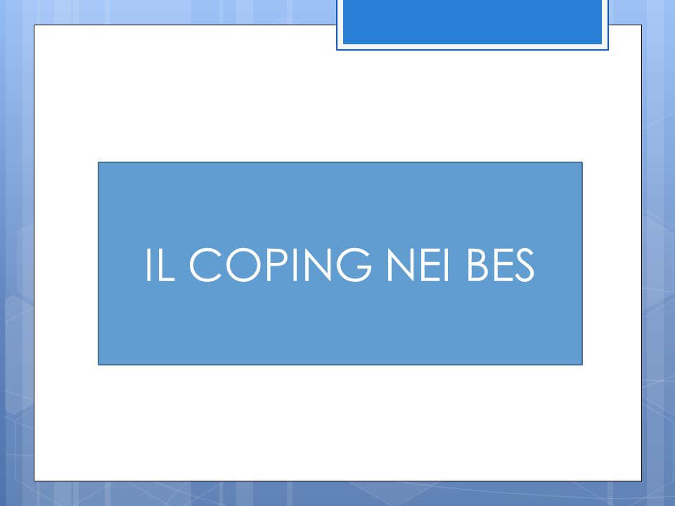 IL COPING NEI BES
