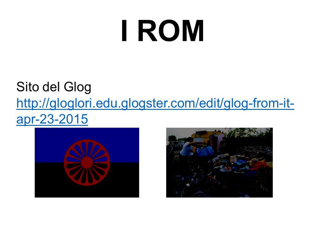 I ROM Sito del Glog http://gloglori.edu.glogster.com/edit/glog-from-it- apr-23-2015