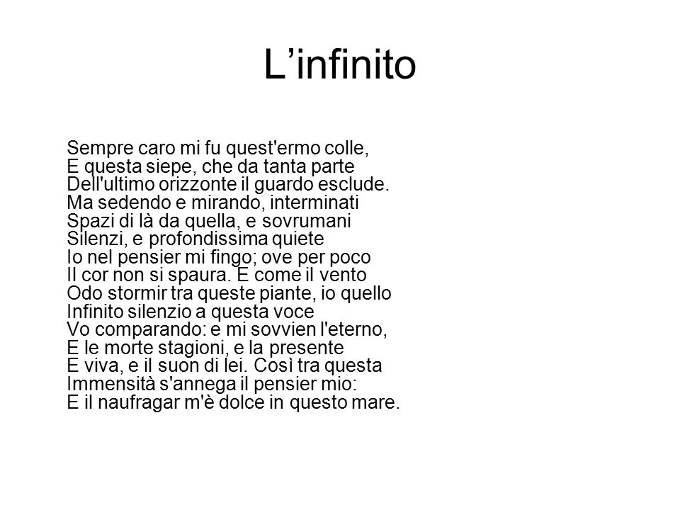 L'infinito Anticipa in forma poetica un nucleo tematico che è centro delle riflessioni degli anni successivi.