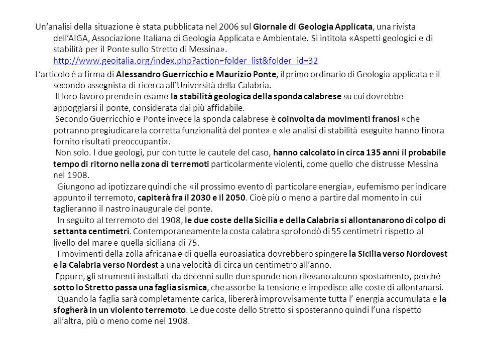 Un'analisi della situazione è stata pubblicata nel 2006 sul Giornale di Geologia Applicata, una rivista dell'AIGA, Associazione Italiana di Geologia Applicata e Ambientale.