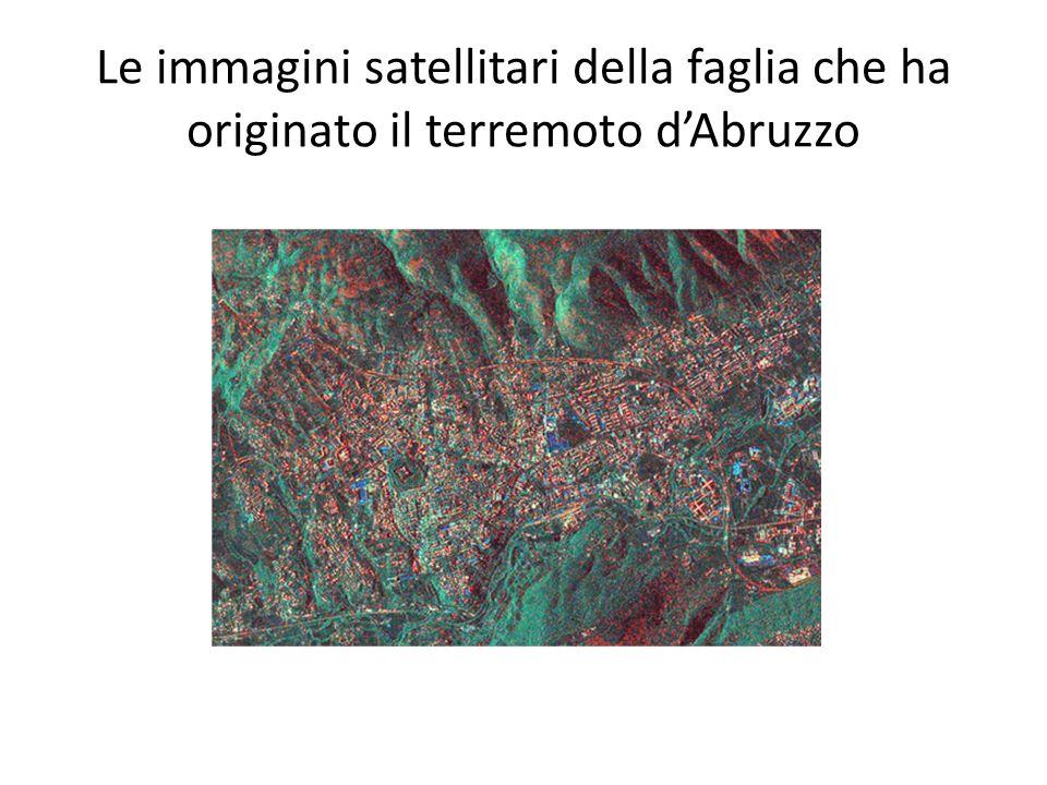 Le immagini satellitari della faglia che ha originato il terremoto d'Abruzzo