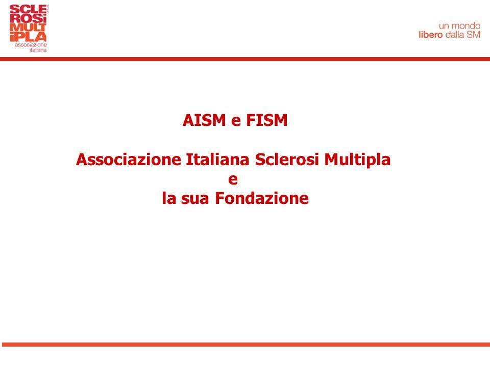 AISM e FISM Associazione Italiana Sclerosi Multipla e la sua Fondazione
