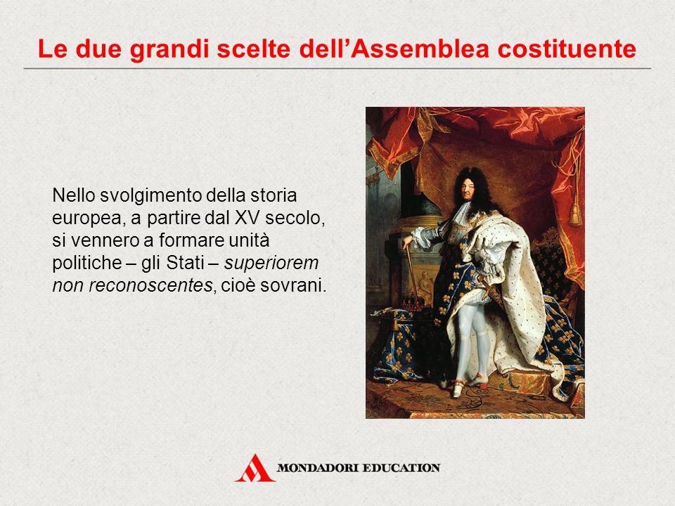 Nello svolgimento della storia europea, a partire dal XV secolo, si vennero a formare unità politiche – gli Stati – superiorem non reconoscentes, cioè