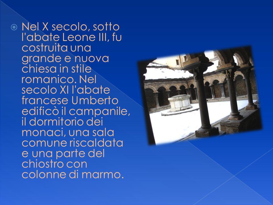  Nel X secolo, sotto l'abate Leone III, fu costruita una grande e nuova chiesa in stile romanico. Nel secolo XI l'abate francese Umberto edificò il c