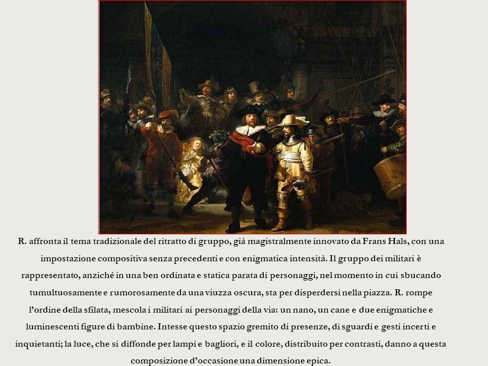 R. affronta il tema tradizionale del ritratto di gruppo, già magistralmente innovato da Frans Hals, con una impostazione compositiva senza precedenti