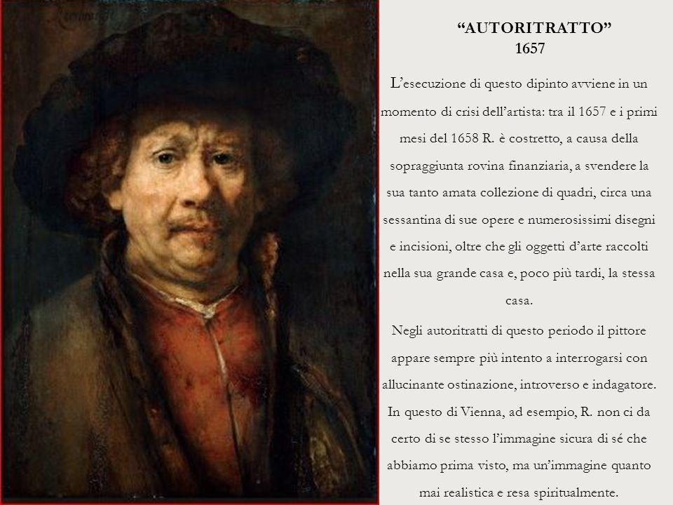 """""""AUTORITRATTO"""" 1657 L' esecuzione di questo dipinto avviene in un momento di crisi dell'artista: tra il 1657 e i primi mesi del 1658 R. è costretto, a"""