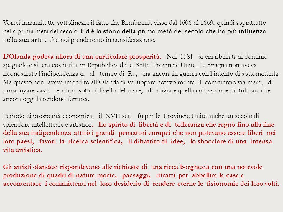 Facciamo un confronto con il Caravaggio, pittore italiano di una generazione precedente (1573-1610).