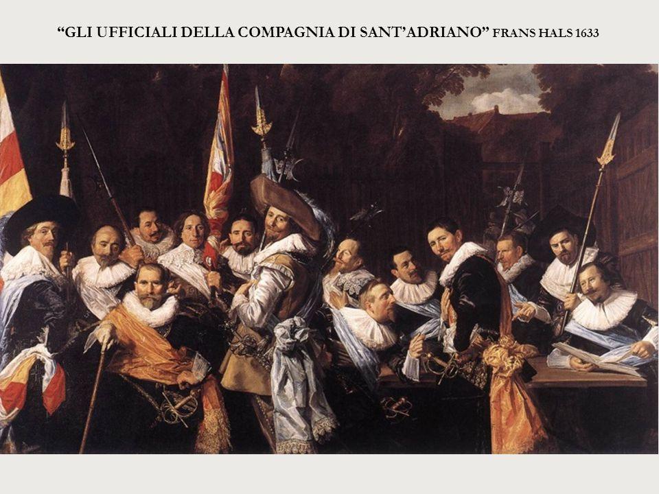 """""""GLI UFFICIALI DELLA COMPAGNIA DI SANT'ADRIANO"""" FRANS HALS 1633"""