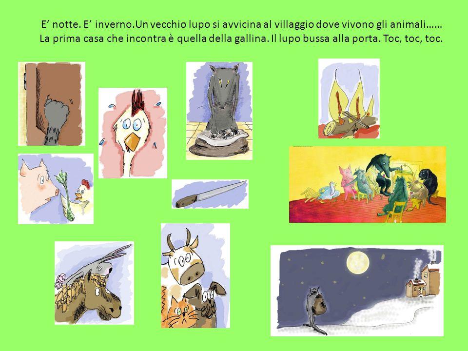 E' notte. E' inverno.Un vecchio lupo si avvicina al villaggio dove vivono gli animali…… La prima casa che incontra è quella della gallina. Il lupo bus