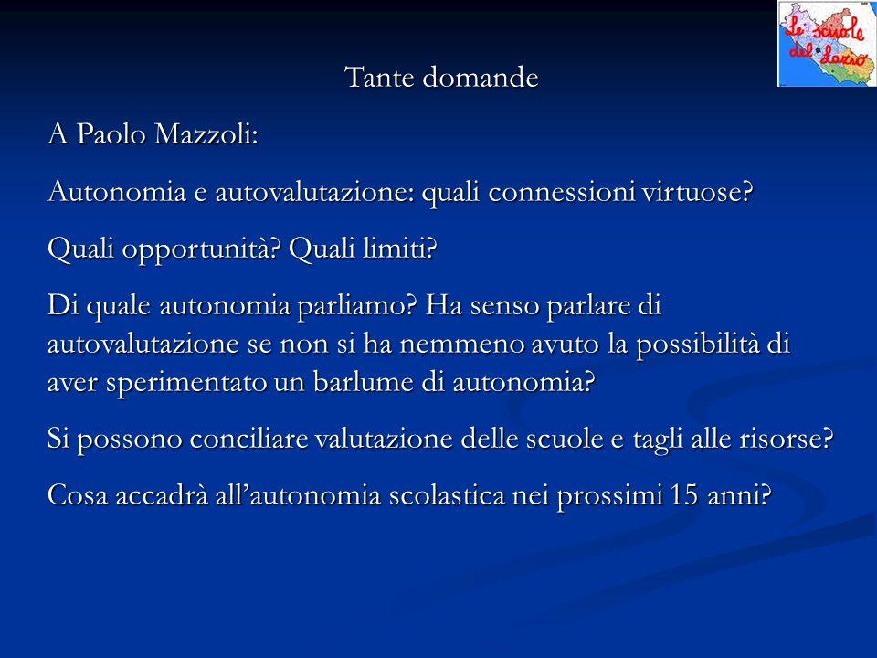 Tante domande A Paolo Mazzoli: Autonomia e autovalutazione: quali connessioni virtuose.