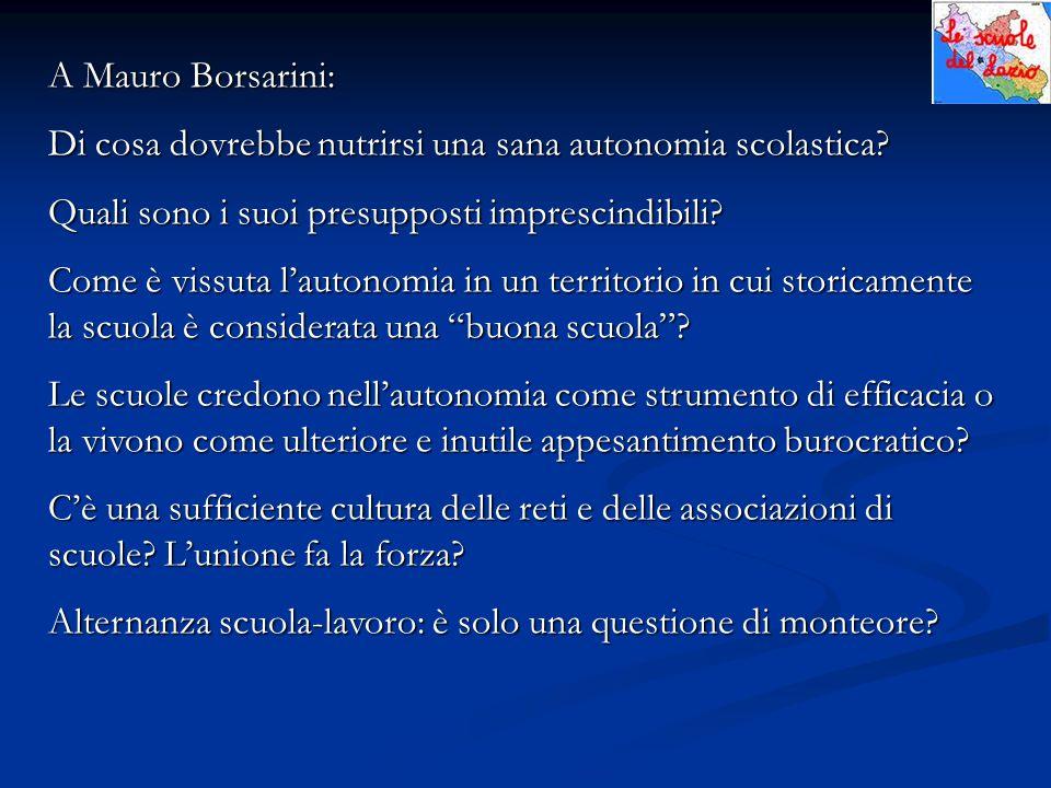 A Mauro Borsarini: Di cosa dovrebbe nutrirsi una sana autonomia scolastica.