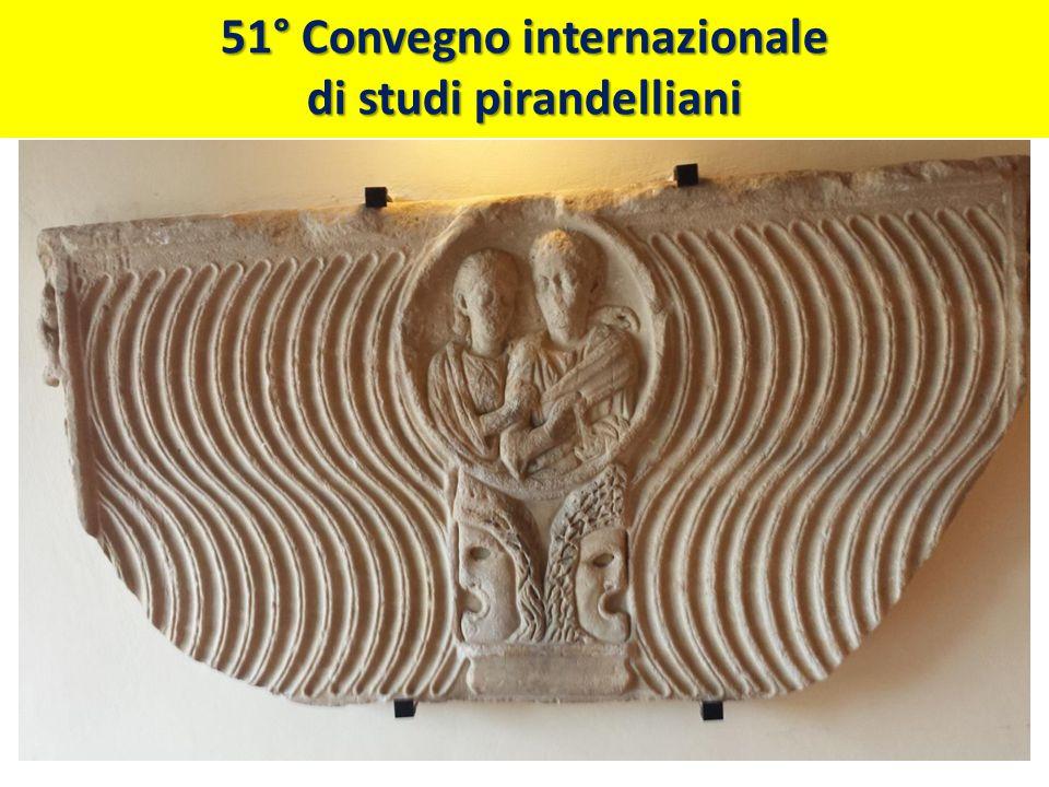 51° Convegno internazionale di studi pirandelliani