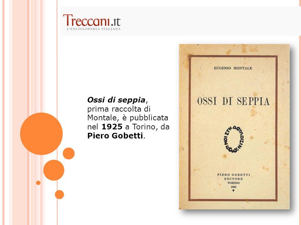La seconda e definitiva edizione degli Ossi, uscita nel 1928, comprende 61 liriche, dopo una selezione rigorosa da parte dell'autore.
