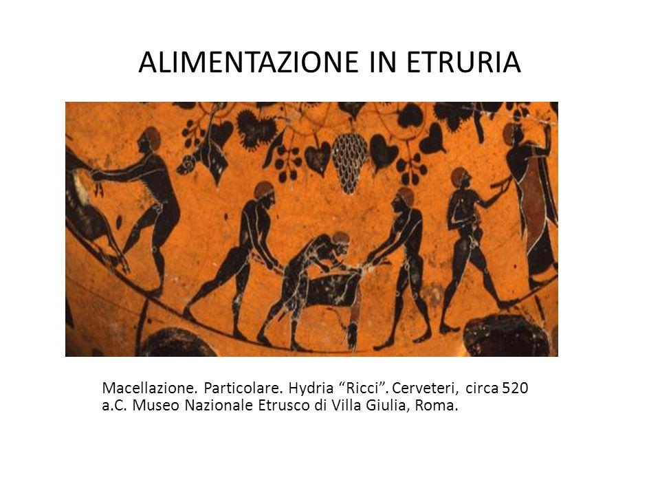 """ALIMENTAZIONE IN ETRURIA Macellazione. Particolare. Hydria """"Ricci"""". Cerveteri, circa 520 a.C. Museo Nazionale Etrusco di Villa Giulia, Roma."""