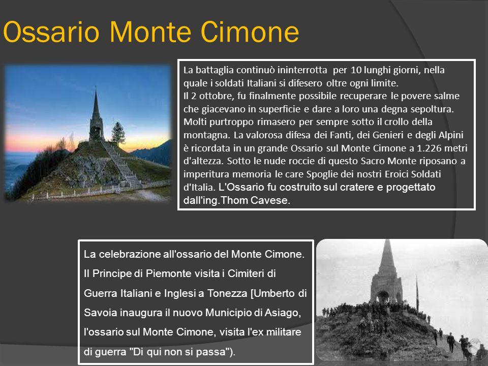 Ossario Monte Cimone La celebrazione all'ossario del Monte Cimone. Il Principe di Piemonte visita i Cimiteri di Guerra Italiani e Inglesi a Tonezza [U
