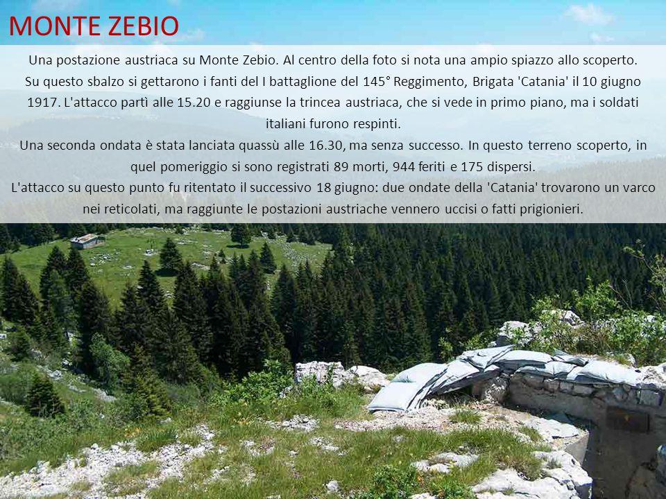 MONTE ZEBIO Una postazione austriaca su Monte Zebio. Al centro della foto si nota una ampio spiazzo allo scoperto. Su questo sbalzo si gettarono i fan