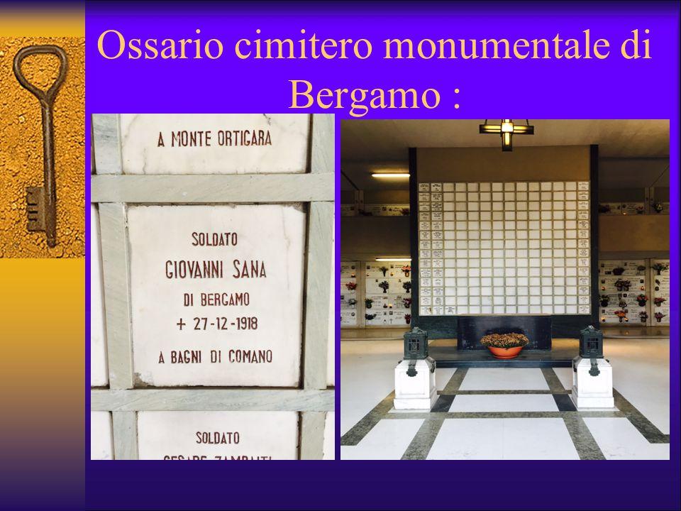 Ossario cimitero monumentale di Bergamo :