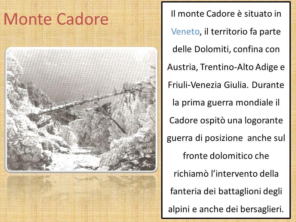 Monte Cadore Il monte Cadore è situato in Veneto, il territorio fa parte delle Dolomiti, confina con Austria, Trentino-Alto Adige e Friuli-Venezia Giu