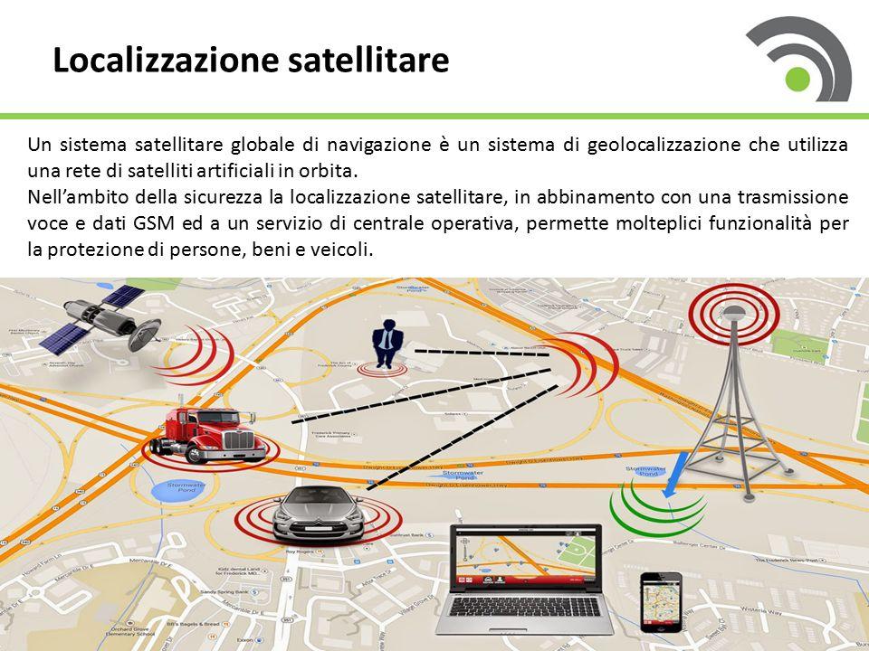 Localizzazione satellitare Un sistema satellitare globale di navigazione è un sistema di geolocalizzazione che utilizza una rete di satelliti artifici