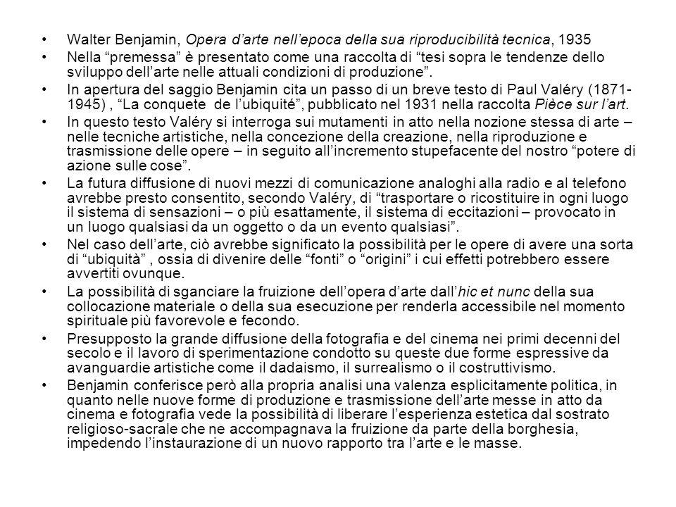"""Walter Benjamin, Opera d'arte nell'epoca della sua riproducibilità tecnica, 1935 Nella """"premessa"""" è presentato come una raccolta di """"tesi sopra le ten"""