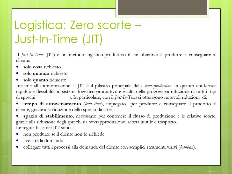 Logistica: Zero scorte – Just-In-Time (JIT)