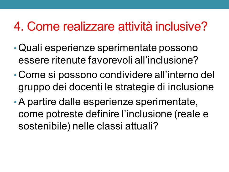 4.Come realizzare attività inclusive.