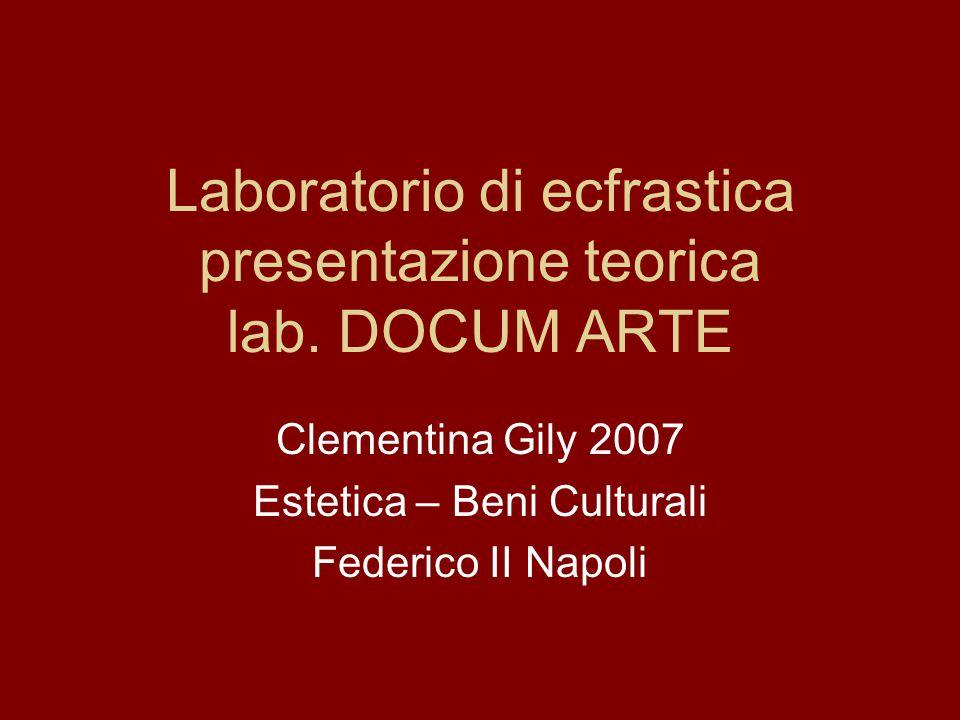 Laboratorio di ecfrastica presentazione teorica lab.