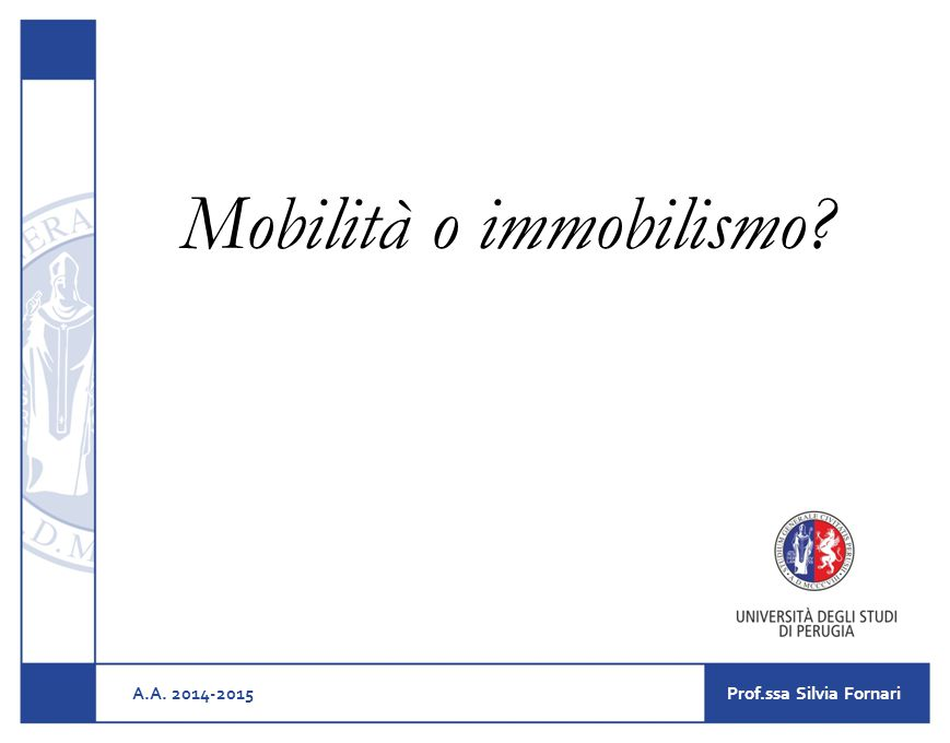 La ricerca Censis Le ragioni dell'immobilismo e della rigidità del nostro Paese, possono così essere sintetizzate : 1.Mancanza di meccanismi della mobilità.