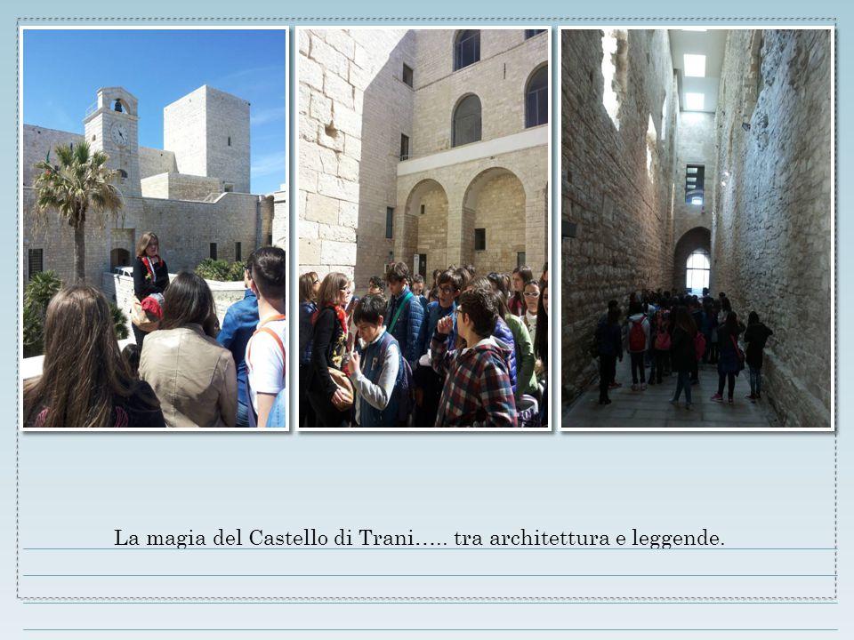 La magia del Castello di Trani….. tra architettura e leggende.