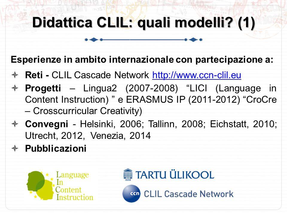 Didattica CLIL: quali modelli.