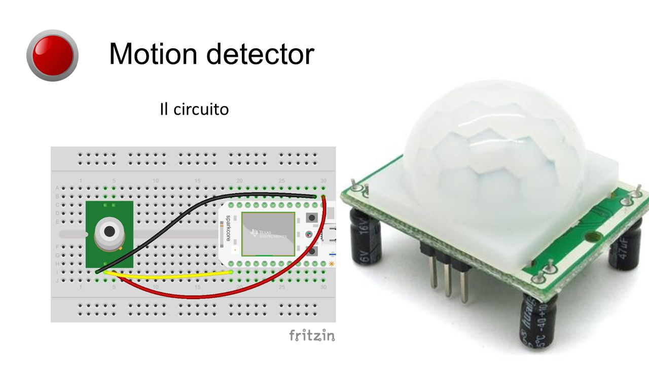Il circuito Motion detector