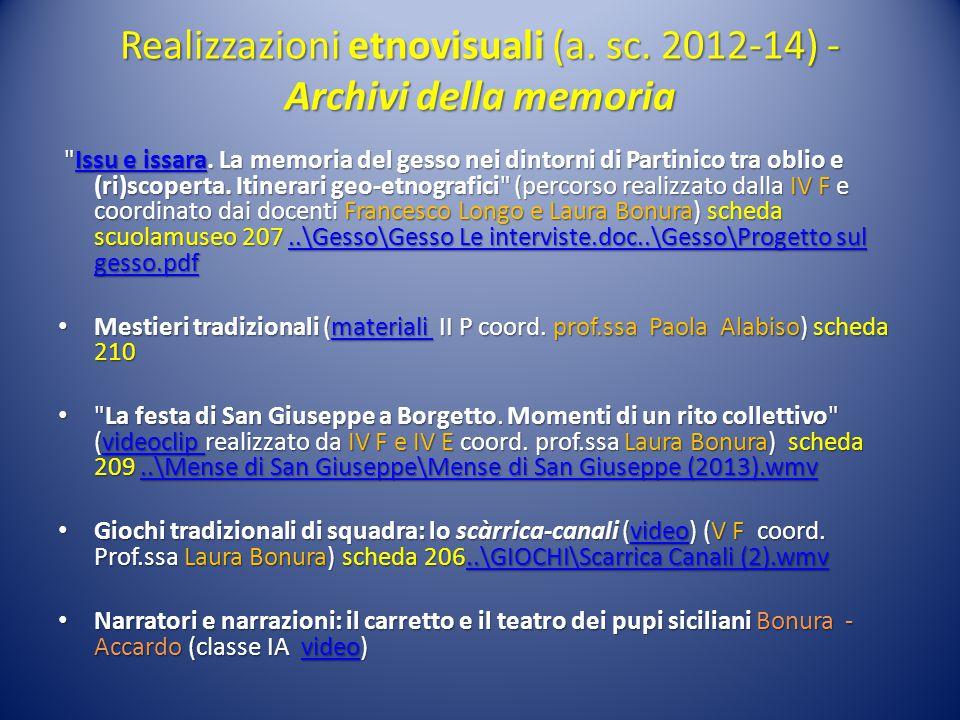 Realizzazioni etnovisuali (a. sc. 2012-14) - Archivi della memoria